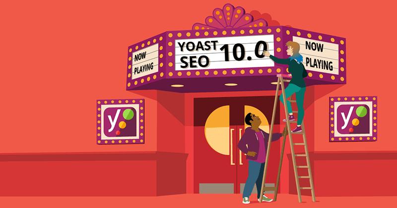 ویژگهای افزونه Yoast seo نسخه 10